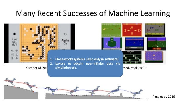 Can we use such ML methods to build systems that operate in real-world?