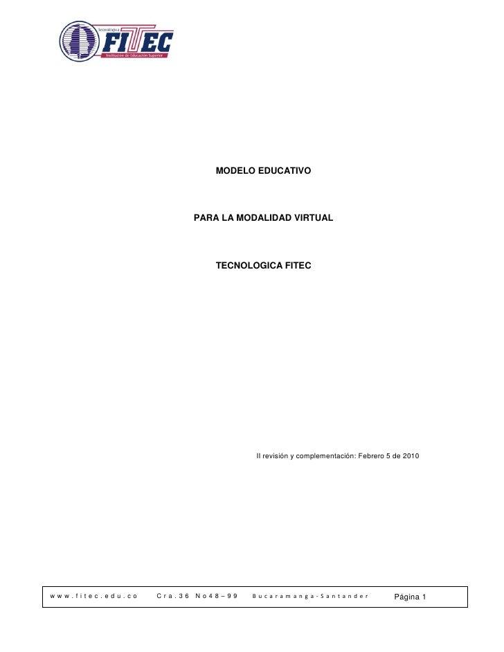 MODELO EDUCATIVO                                 PARA LA MODALIDAD VIRTUAL                                    TECNOLOGICA ...