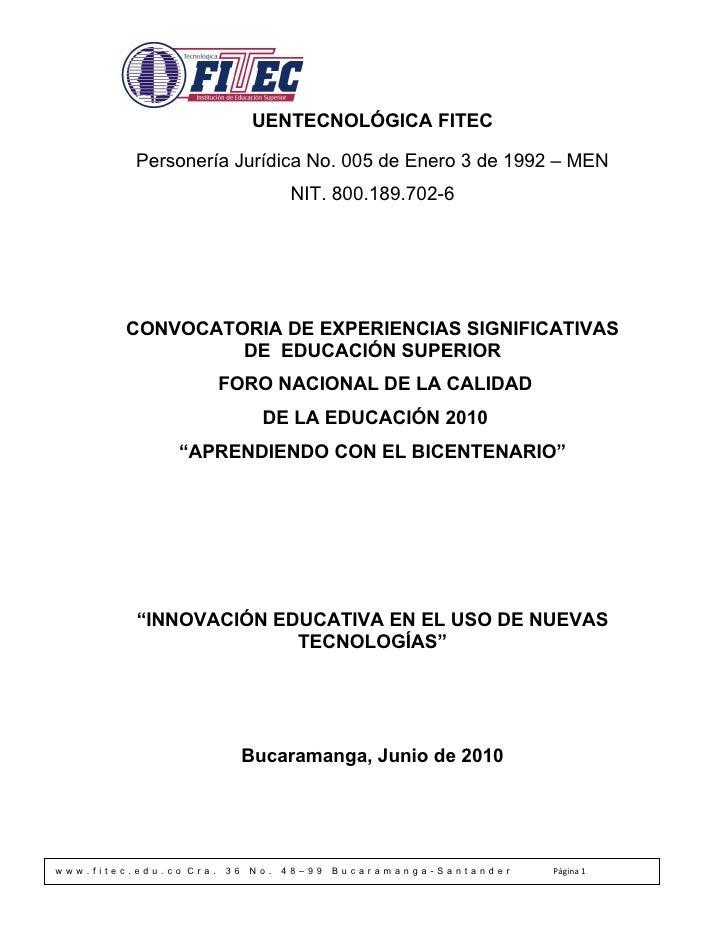 UENTECNOLÓGICA FITEC            Personería Jurídica No. 005 de Enero 3 de 1992 – MEN                                     N...
