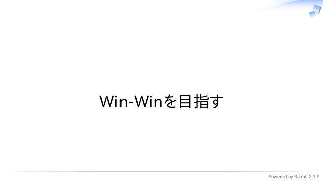 Powered by Rabbit 2.1.9   Win-Winを目指す