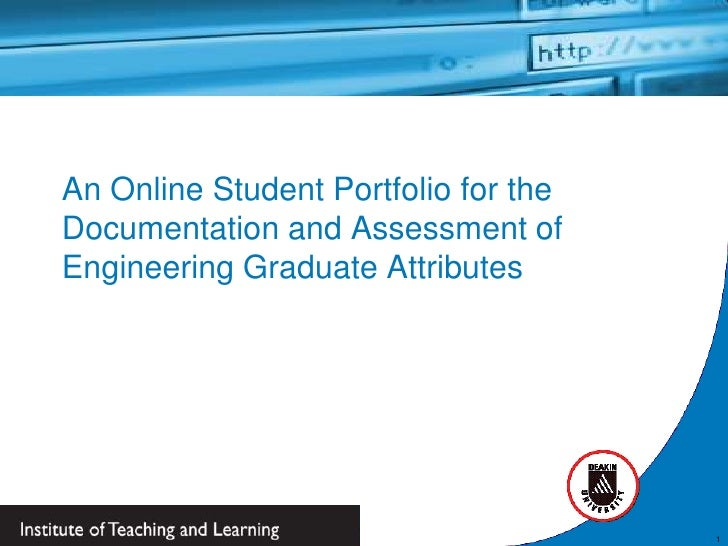 An Online Student Portfolio for theDocumentation and Assessment ofEngineering Graduate Attributes                         ...