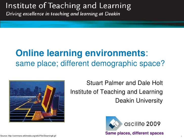 Online learning environments:                same place; different demographic space?                                     ...