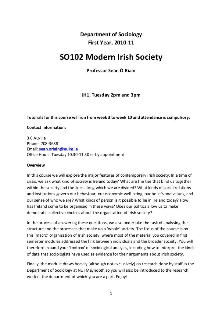 Department of Sociology                               First Year, 2010-11                  SO102 Modern Irish Society     ...