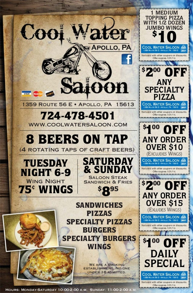 1 MEDIUM TOPPING PIZZA WITH 1/2 DOZEN JUMBO WINGS  10  $  Cool Water Saloon 1359 Route 56 E • Apollo, PA 15613  Notva lid ...