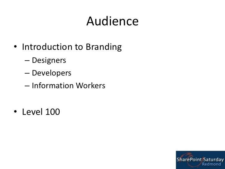 SharePoint Branding Guidance @ SharePoint Saturday Redmond Slide 2