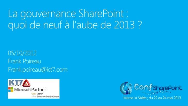 Gouvernance SharePoint : quoi de neuf pour 2013 ?