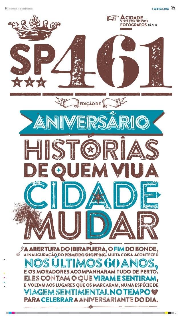 461 cidade sp dequemviua AaberturadoIbirapuera,ofimdobonde, ainauguraçãodoprimeiroshopping.Muitacoisa Aconteceu Nosúltimos...