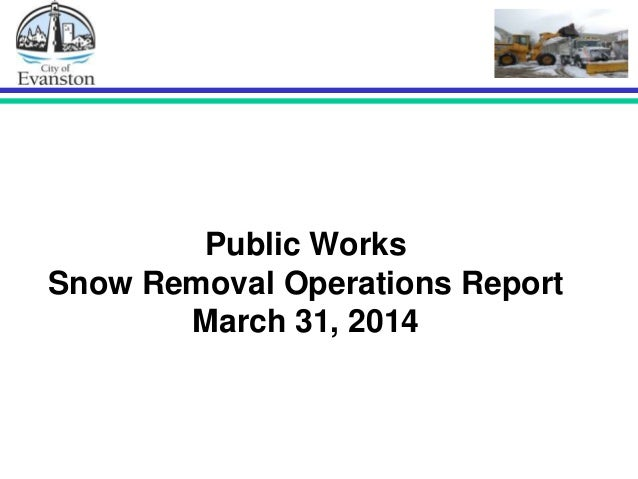 Public Works Snow Removal Operations Report March 31, 2014