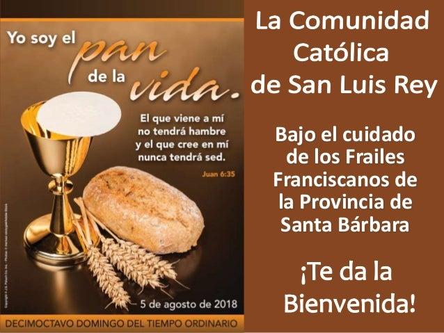 Bajo el cuidado de los Frailes Franciscanos de la Provincia de Santa Bárbara