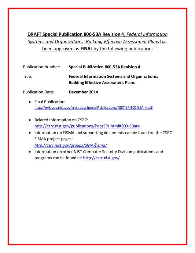 DRAFT Special Publication 800-53A Revision 4, Federal Information Systems and Organizations: Building Effective Assessment...
