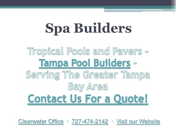 Spa builders for Spa builders