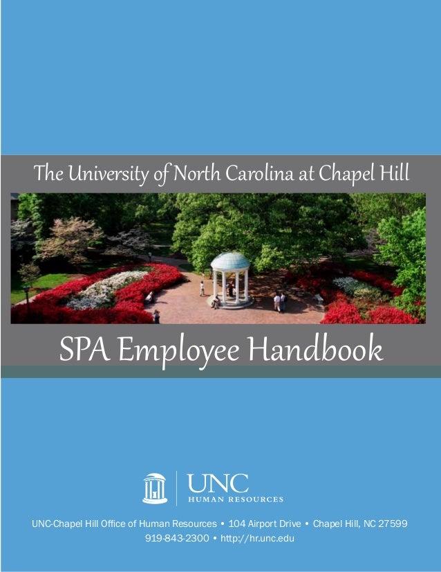 UNC-Chapel Hill Office of Human Resources • 104 Airport Drive • Chapel Hill, NC 27599919-843-2300 • http://hr.unc.eduSPA E...
