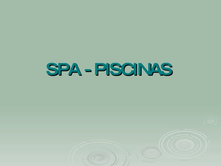SPA - PISCINAS