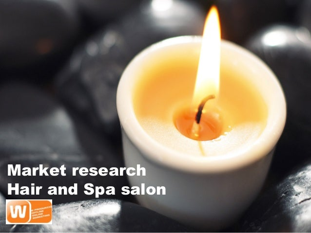 Market research Hair and Spa salon