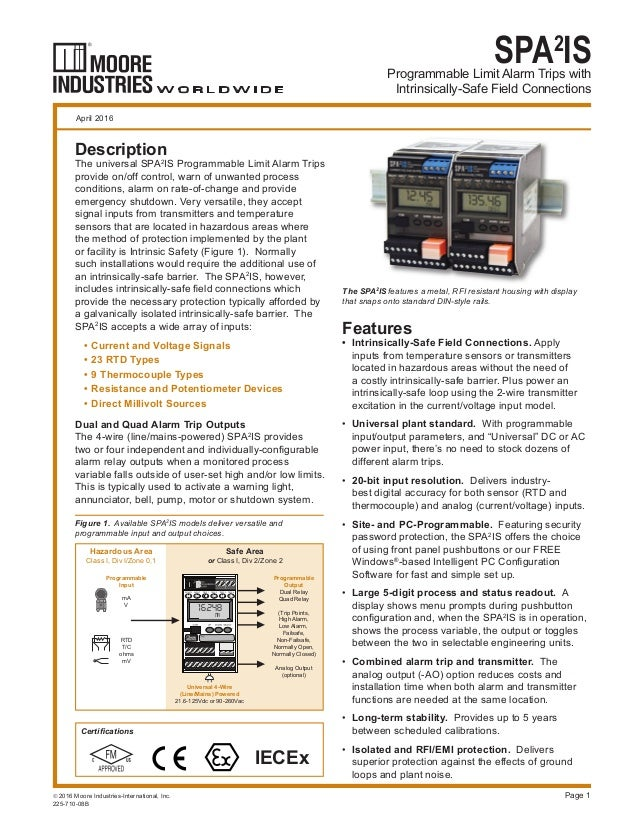 Programmable Limit Alarm Trips with Intrinsically-Safe Field Connections SPA2 IS Page 1 The SPA2 IS features a metal, RFI ...