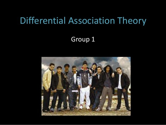 Differential Association Theory            Group 1