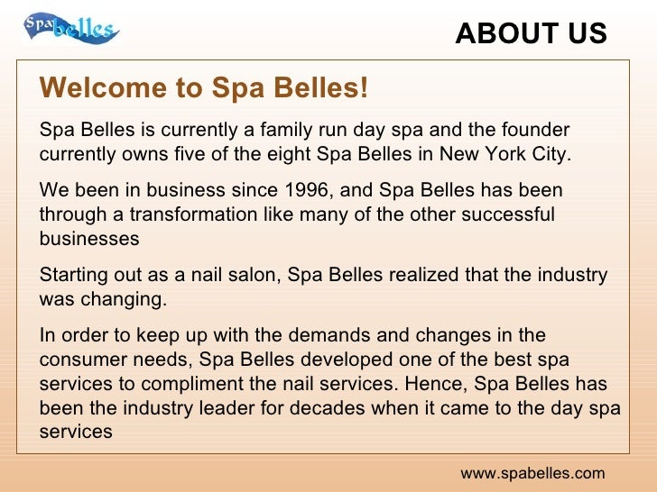 ABOUT US   www.spabelles.com Welcome to Spa Belles!   Spa Belles is currently a family run day spa and the founder current...