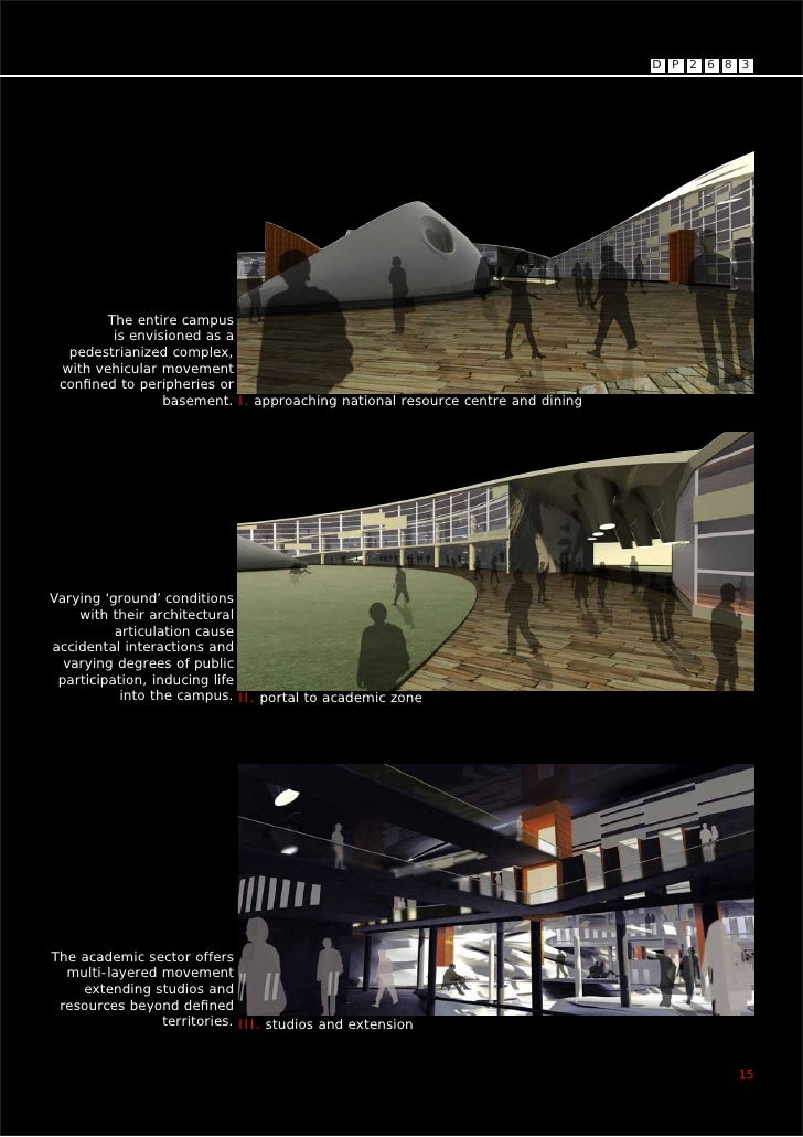 D P 2 6 8 3             The entire campus          is envisioned as a   pedestrianized complex,  with vehicular movement  ...