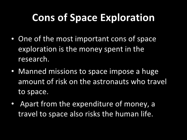 """pros and cons of space exploration These pros and cons were raised in a recent study by martin braddock,  the study, titled """"concepts for deep space travel: from warp drives."""