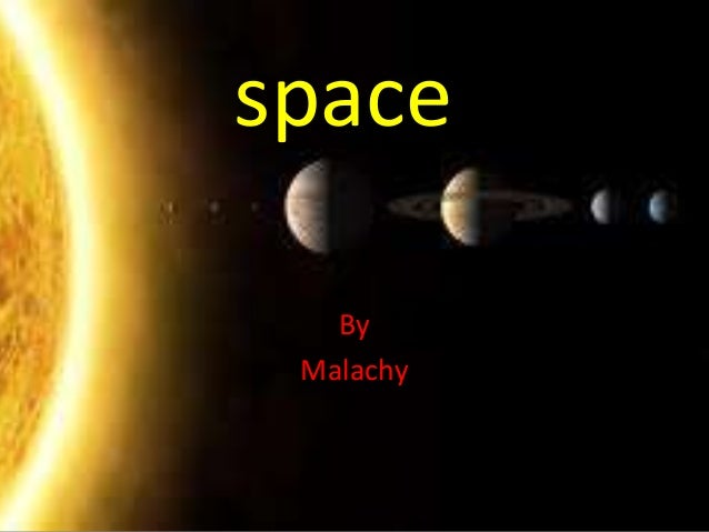 space   By Malachy