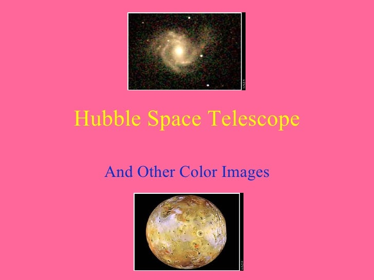 Hubble Space Telescope And Other Color Images