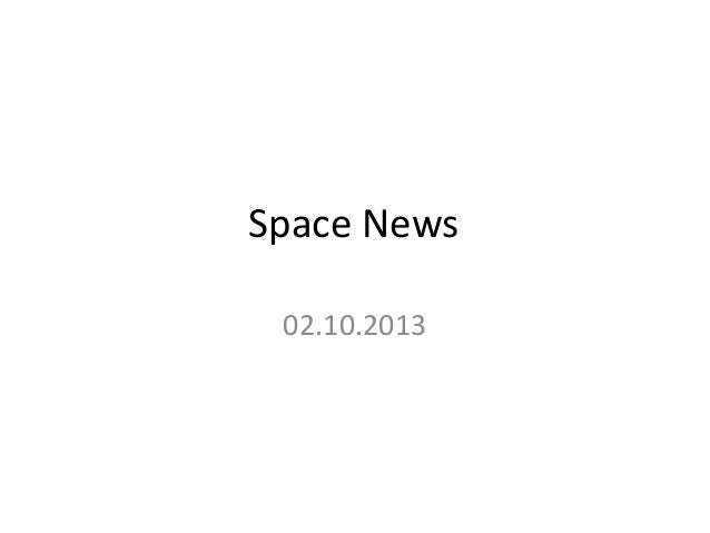 Space News 02.10.2013