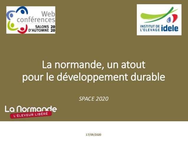 La normande, un atout pour le développement durable SPACE 2020 17/09/2020