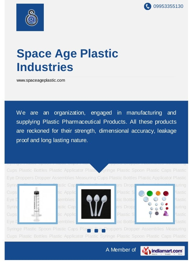 09953355130     Space Age Plastic     Industries     www.spaceageplastic.comPlastic   Syringe   Plastic   Spoon   Plastic ...