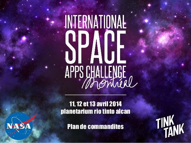 11, 12 et 13 avril 2014 planetarium rio tinto alcan Plan de commandites