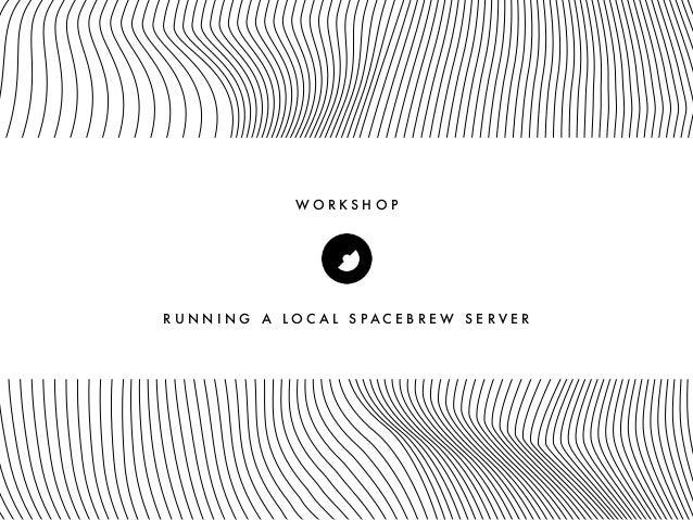 Spacebrew Server Workshop @ ITP