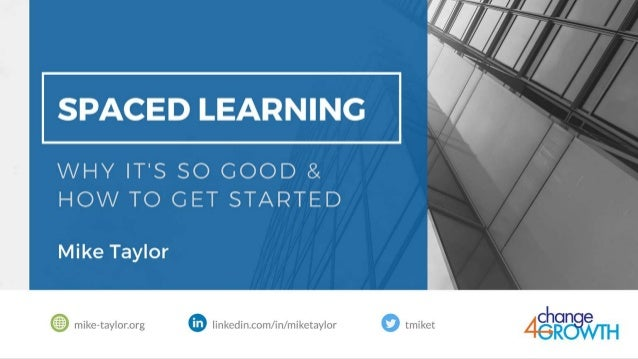 Spaced Learning: Why It Is So Good & How to Get Started
