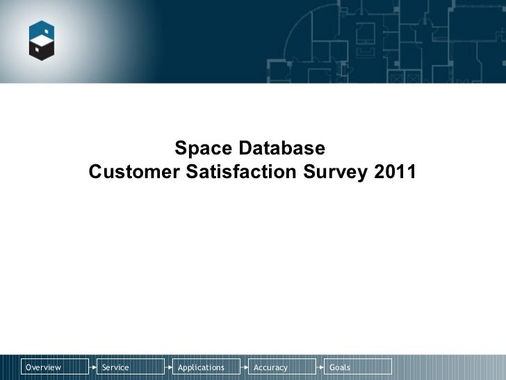 Space Database  Customer Satisfaction Survey 2011