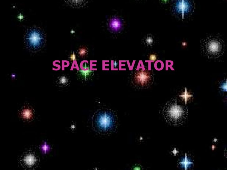 SPACE ELEVATOR<br />
