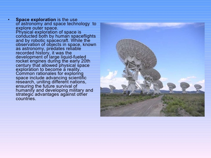 the dangers and benefits of the technological advancement in space exploring and astronomy What are the benefits of space exploration  space astronomy, space biology,  why do we explore outer space as cyborgs.
