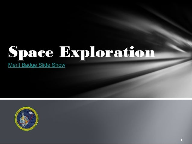 Space Exploration Merit Badge (page 2) - Pics about space