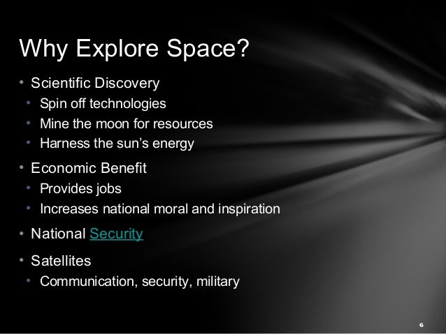 4 Benefits of Space Exploration