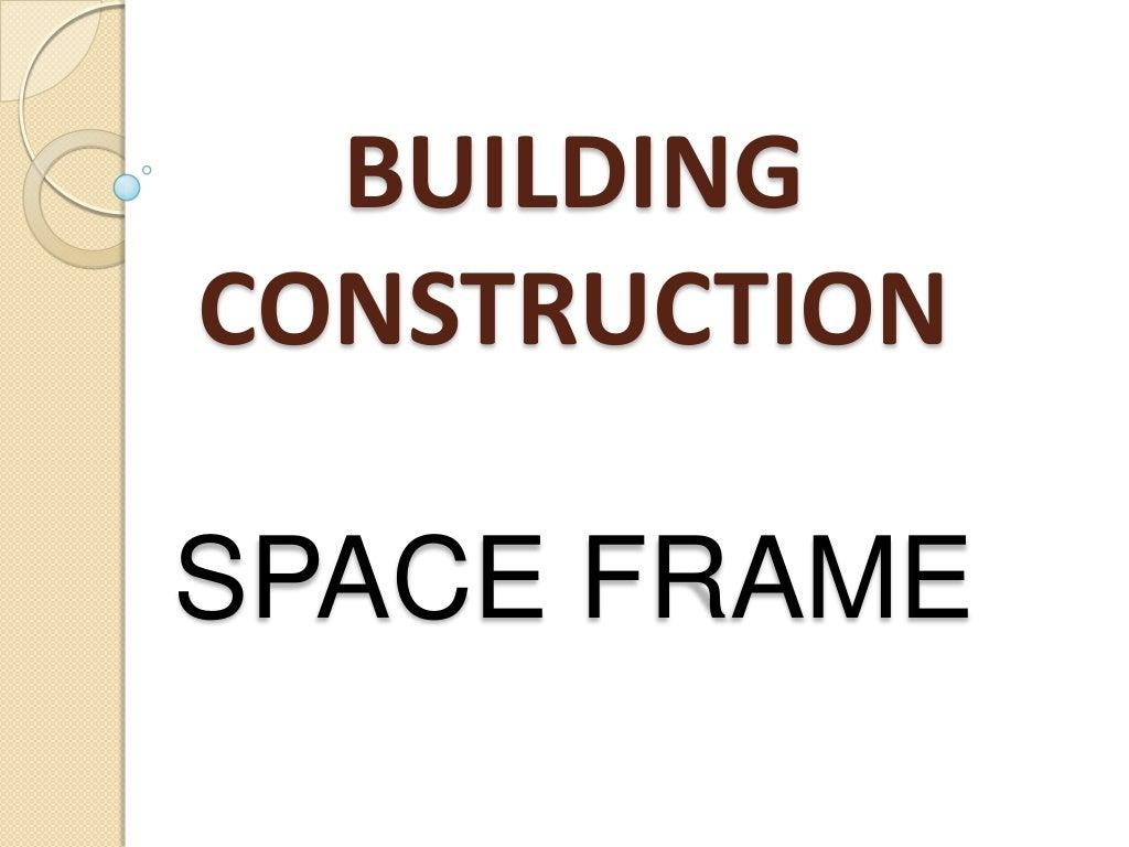 space-frame-1-1024.jpg