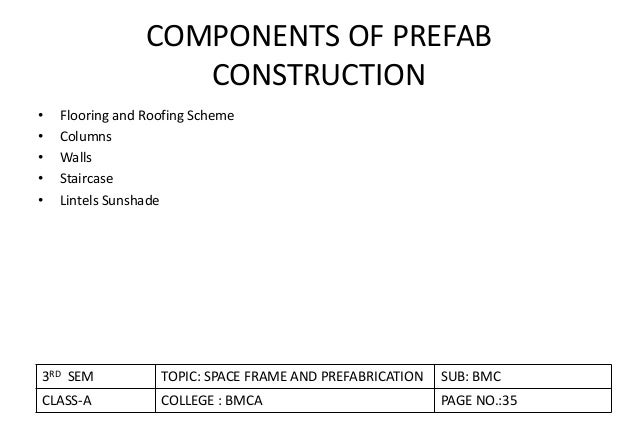 spaceframe and prefabrication