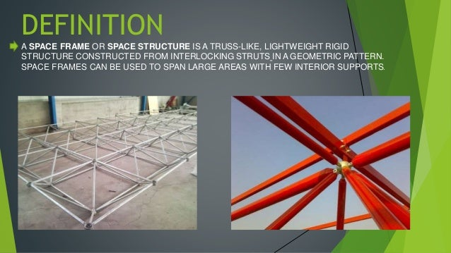 Space frames for Space definition in architecture