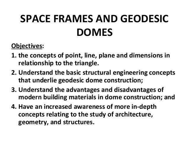 Space frame , space structure and geodesic domes