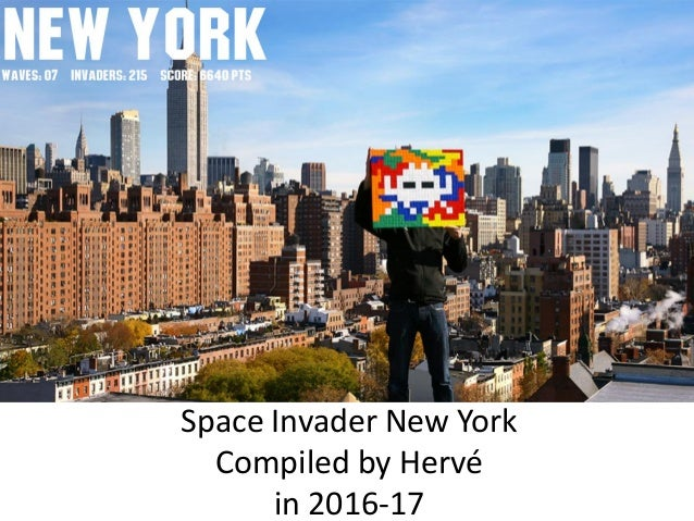Space Invader New York Compiled by Hervé in 2016-17