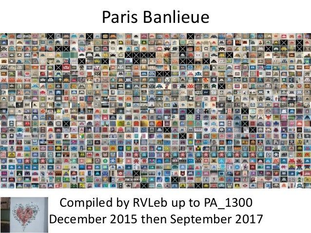 Paris Banlieue Compiled by RVLeb up to PA_1300 December 2015 then September 2017