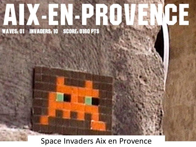space invaders aix en provence. Black Bedroom Furniture Sets. Home Design Ideas