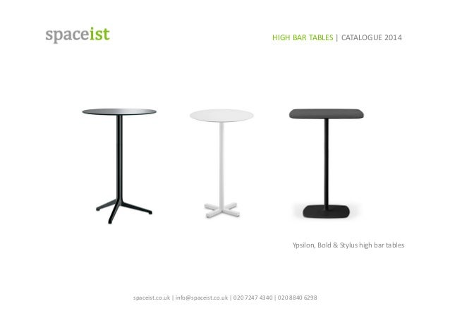 Spaceist high bar table catalogue