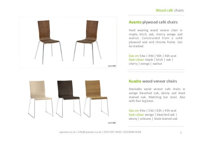 ... Wood Cafe Chairs; 3.