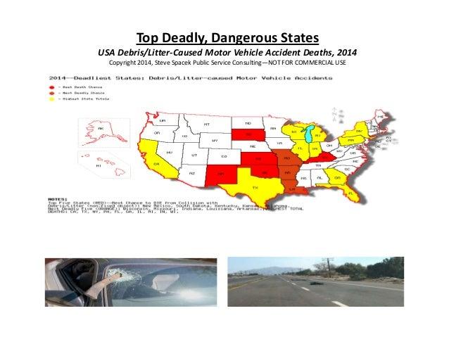 Top Deadly, Dangerous States USA Debris/Litter-Caused Motor Vehicle Accident Deaths, 2014 Copyright 2014, Steve Spacek Pub...