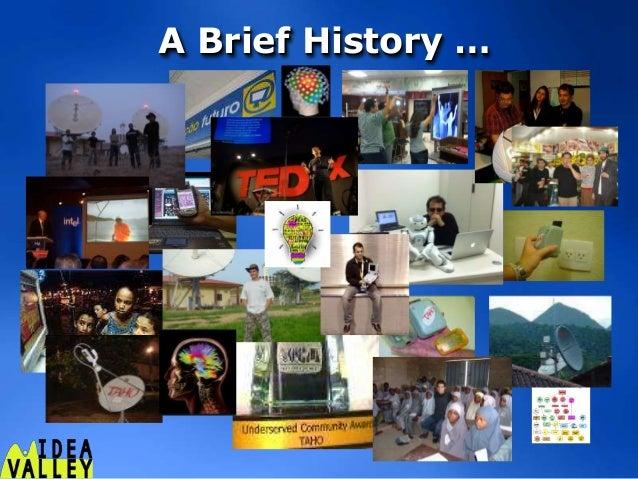 A Brief History …