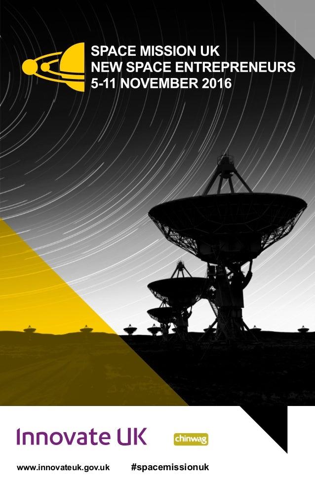 www.innovateuk.gov.uk #spacemissionuk