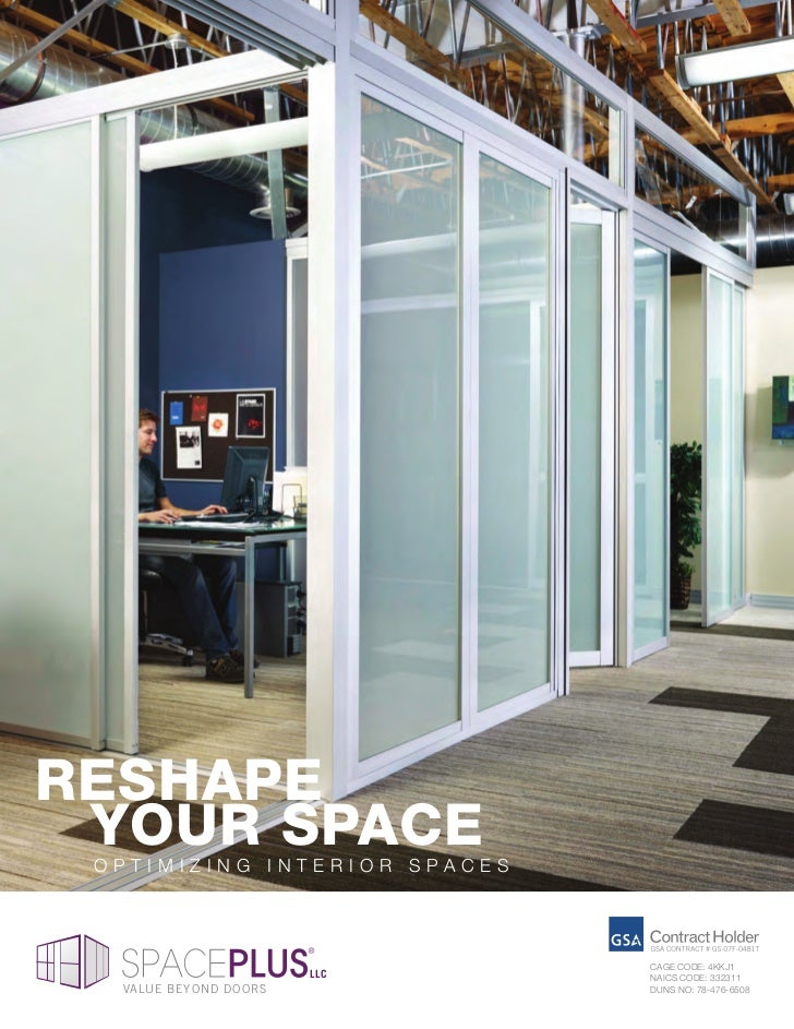 Reshape youR space optimizing interior spaces                              cage coDe: 4KKJ1                       LLC    n...
