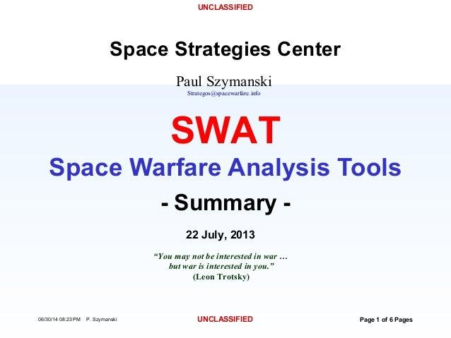 UNCLASSIFIED 06/30/14 08:23 PM P. Szymanski UNCLASSIFIED Page 1 of 6 Pages Paul Szymanski Strategos@spacewarfare.info Spac...